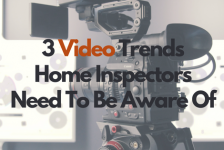 Home Inspection Online Marketing: 3 Video Trends Home Inspectors Need Be Aware Of