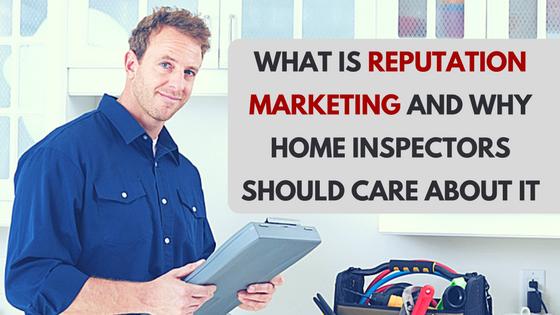 home inspector reputation marketing