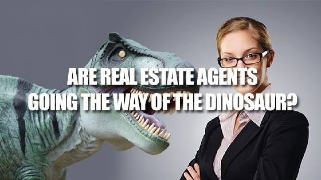 Are Real Estate Agents Going The Way Of The Dinosaur?