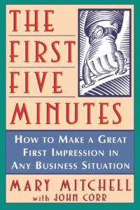 The First Five Minutes