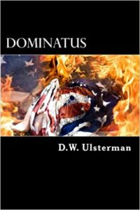 Dominatus by D.W. Ulsterman