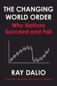 World Changing Order by Ray Dalio